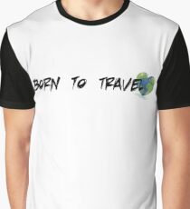 Born to Travel Graphic T-Shirt