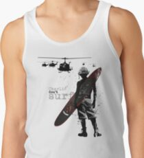 Charlie Don't Surf Tank Top