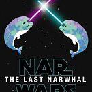 Funny Star Wars Parody Nar Wars Narwars Narwhals Narwhale Stuff T shirt by DesIndie