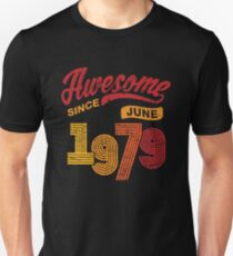 Awesome Since June 1979 Shirt Vintage 39th Birthday Unisex T-Shirt