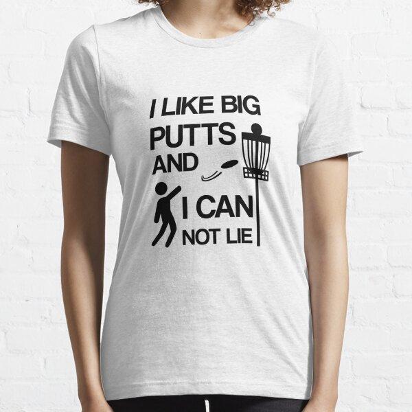 I Like Big Putts And I Cannot Lie V2  Essential T-Shirt