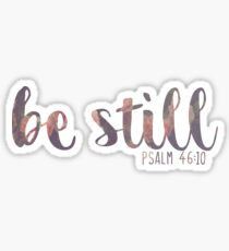 Be Still And Know That I Am God Psalm Quote Sticker