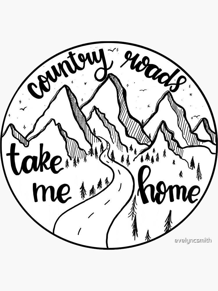 Bring mich nach Hause Country Roads von evelyncsmith