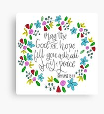 Romans 15:13 Canvas Print