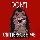CritterCise by Italianricanart