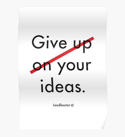 Give your ideas. Poster
