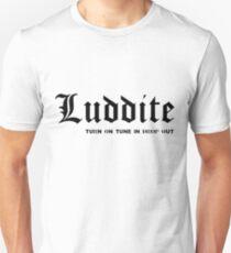 Luddite T-Shirt