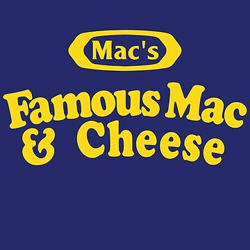 Mac's Famous Mac & Cheese by DaviesBabies