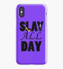 Slay All Day iPhone Case/Skin