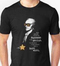 Alexander Hamilton Success Quote, Saying. Motivational Gifts Unisex T-Shirt