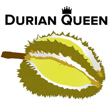 Durian Queen by imalovebug