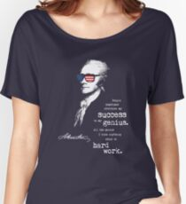 Alexander Hamilton Success Quote, Saying. Motivational Gifts Women's Relaxed Fit T-Shirt