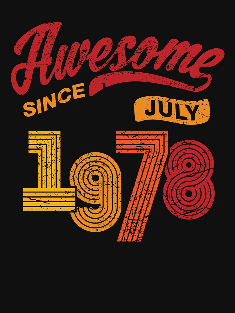 Awesome Since July 1978 Shirt Vintage 40th Birthday by marcoafsousa