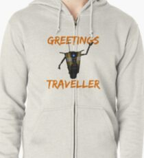 """""""GREETINGS TRAVELLER"""" - Every Claptrap Ever Zipped Hoodie"""