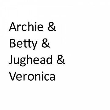Archie&Betty&Jughead&Veronica white by sarahhwilsonn