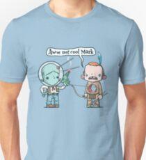 Not Cool Unisex T-Shirt