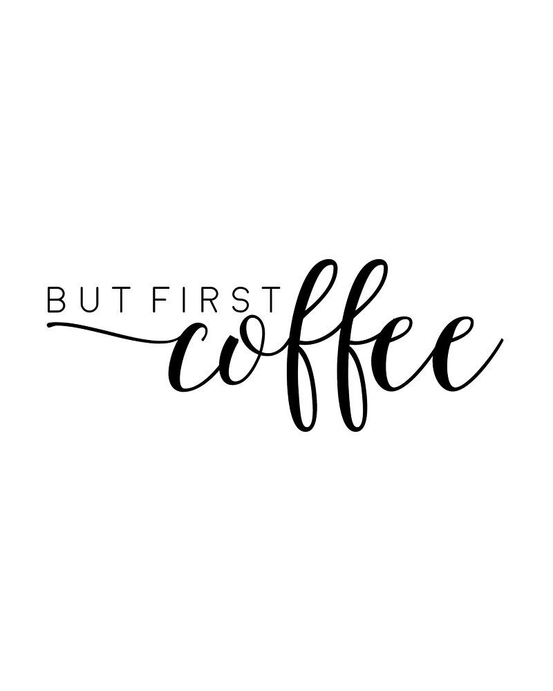 "Free Printable Coffee Quotes: ""BUT FIRST COFFEE,Printable Art,Coffee Sign,Kitchen Decor"