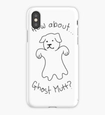 How about Ghostmutt? iPhone Case/Skin