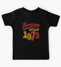 Awesome Since August 1973 Shirt Vintage 45th Birthday Kids Tee