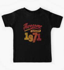 Awesome Since August 1971 Shirt Vintage 47th Birthday Kids Tee