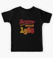 Awesome Since August 1968 Shirt Vintage 50th Birthday Kids Tee
