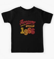 Awesome Since August 1966 Shirt Vintage 52nd Birthday Kids Tee