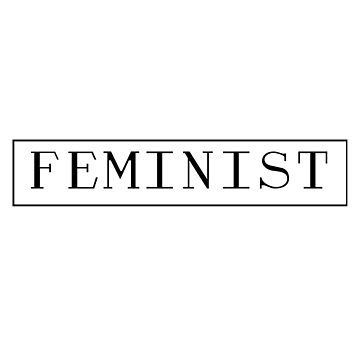 Feminist by SamanthaClaire7