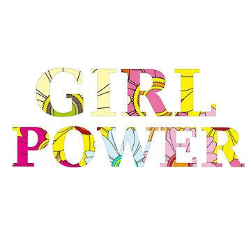 GIRL POWER by SamanthaClaire7