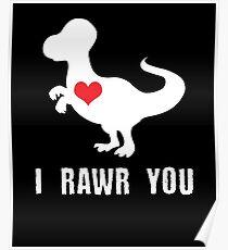 I Rawr You Poster
