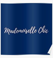 Mademoiselle chic Poster