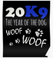 K9 2018 Chinese New Year Of The Dog Owners Gifts Poster