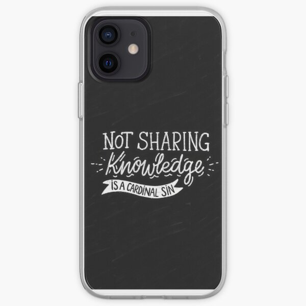 Not Sharing Knowledge is a Cardinal Sin - Calligraphic hand writing iPhone Soft Case