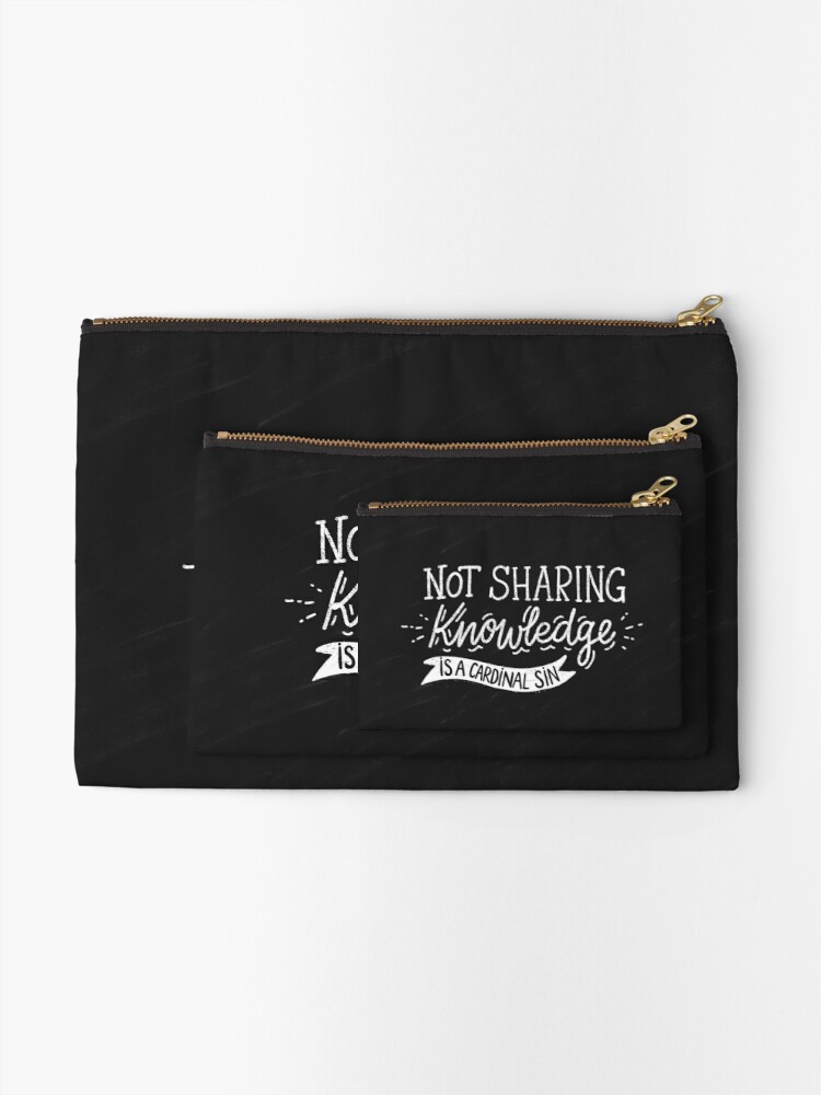 Alternate view of Not Sharing Knowledge is a Cardinal Sin - Calligraphic hand writing Zipper Pouch