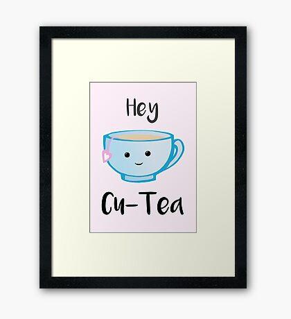 Hey Cu-tea Framed Print