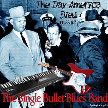 The Single Bullet Blues Band by EyeMagined