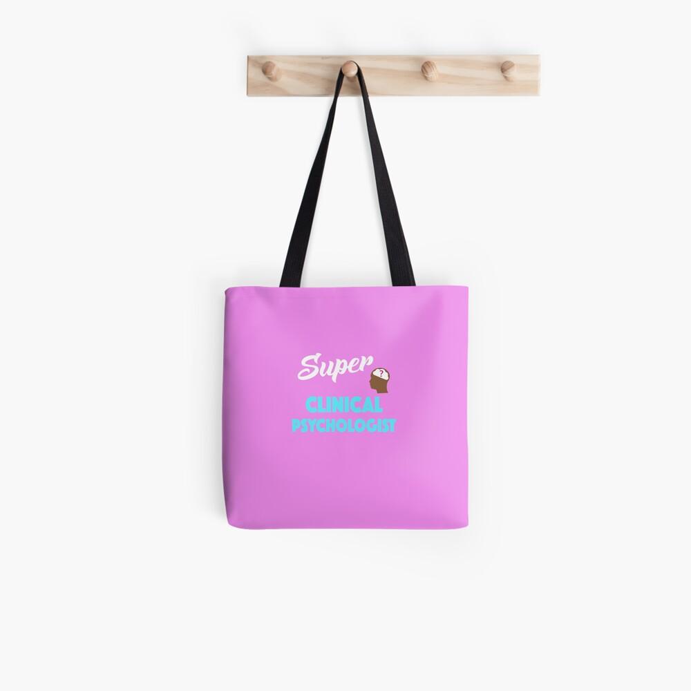 Super Clinical Psychologist Tote Bag