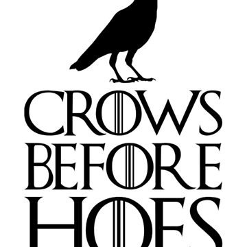 CROWS BEFORE HOES T-SHIRT by alexsandroconti