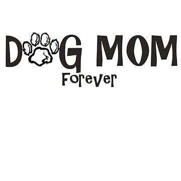 Cute Dog Mom T-Shirt by ibeth01