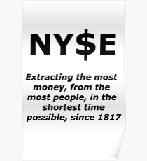 NYSE Extracting $ Since 1817 Poster