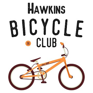 Hawkins Bicycle Club by Essenti4lgoods