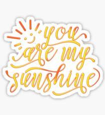 You Are My Sunshine Inspirational Design Sticker