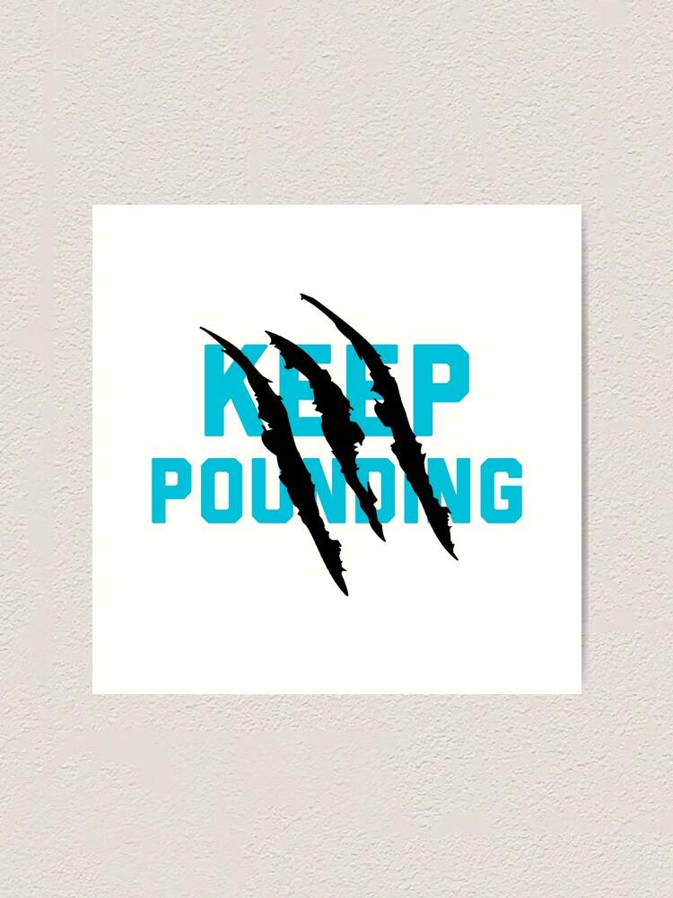 Alternate view of Keep Pounding - Carolina Panthers Art Print