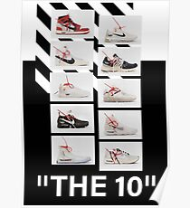 """""""The 10:"""" Off-White - T-Shirts and Stuff Poster"""