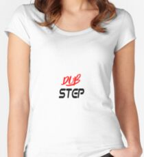 dub step Women's Fitted Scoop T-Shirt