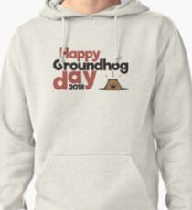 Happy Groundhog day gift Pullover Hoodie