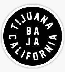 Tijuana - Baha California Sticker