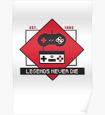 Legends never die Poster