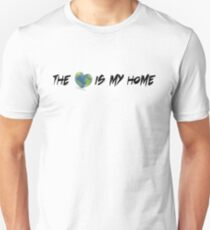 The world is my home I Unisex T-Shirt