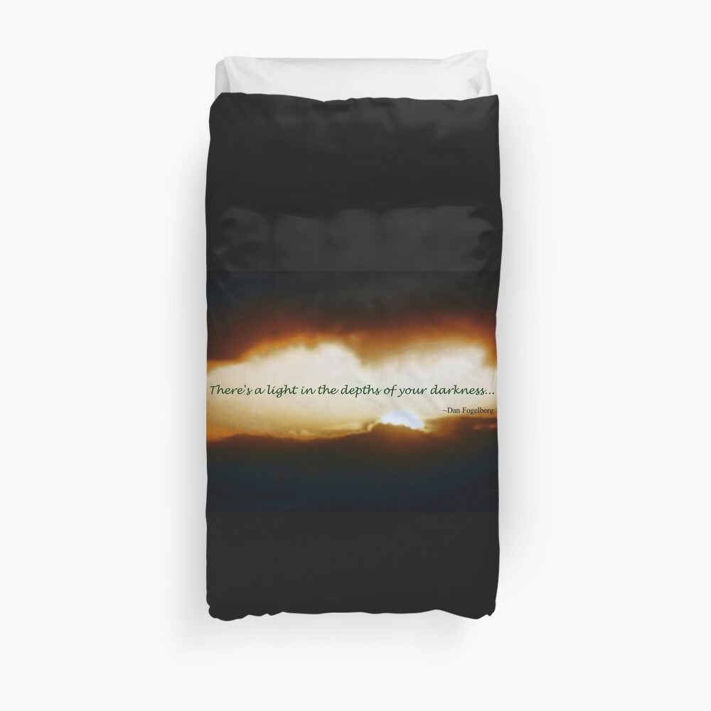 Let Your Light Shine Through the Depths of Your Darkness Duvet Cover