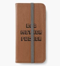 Bad Mother Fucker - Pulp Fiction iPhone Wallet/Case/Skin